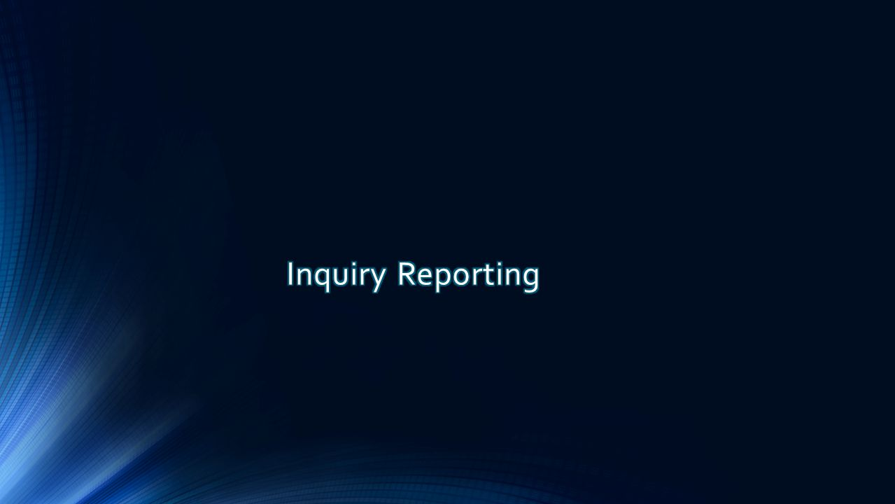 Inquiry Reporting