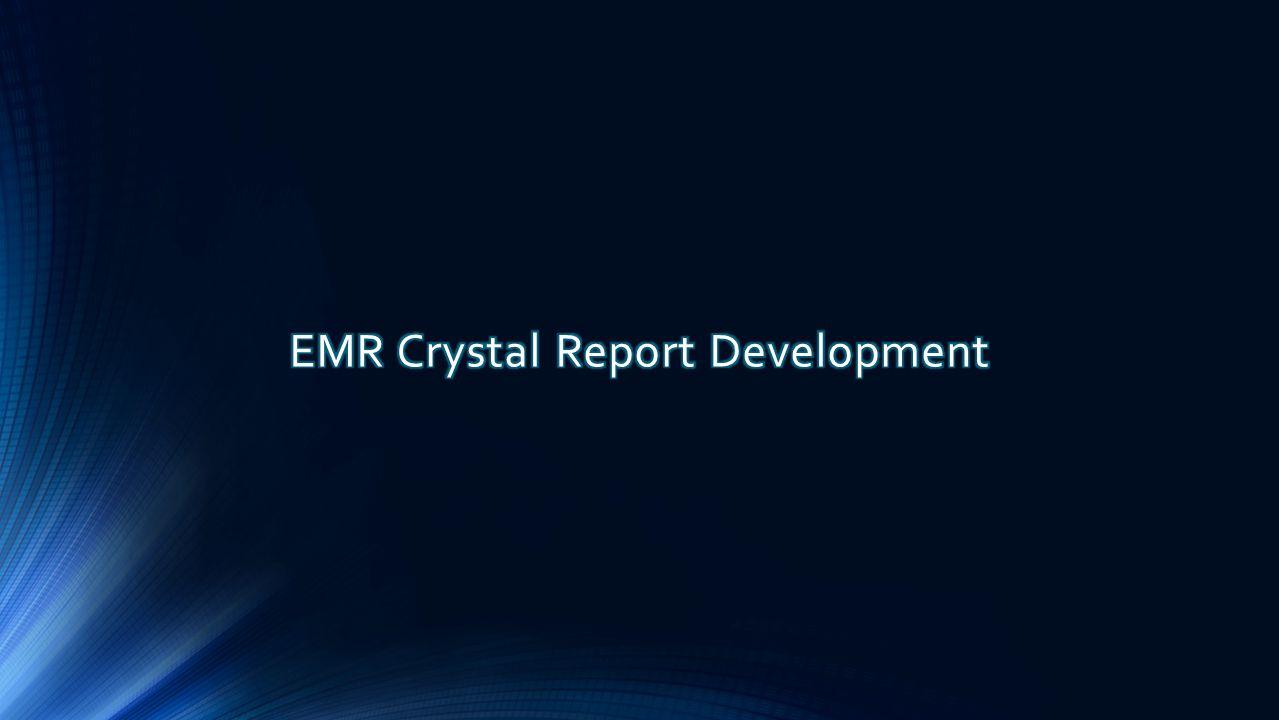 EMR Crystal Report Development