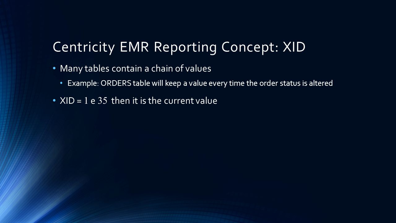 Centricity EMR Reporting Concept: XID