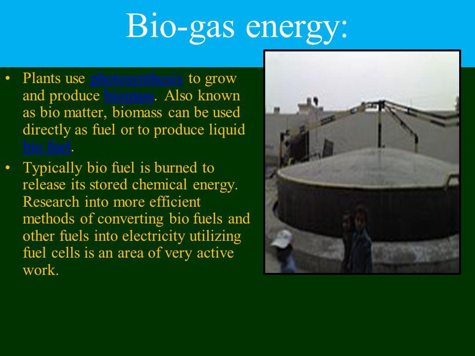 Bio-gas energy: