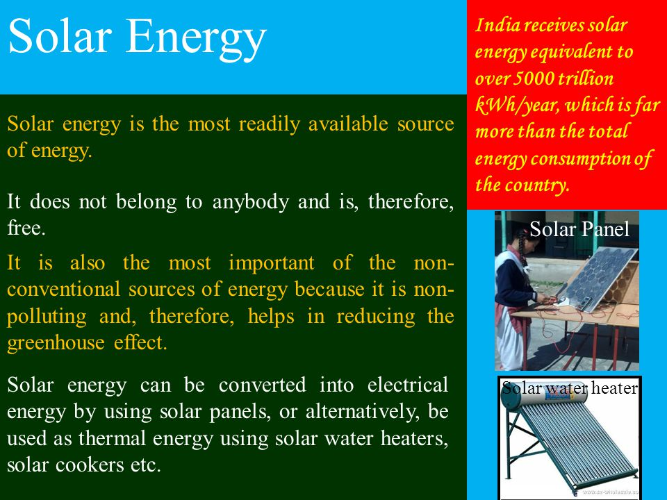 importance of non conventional energy by Non-conventional sources of energy with increasing demand for energy, the non-conventional sources of energy, namely sun, wind, tide, biomass and energy from waste material, have gained importance in recent years.