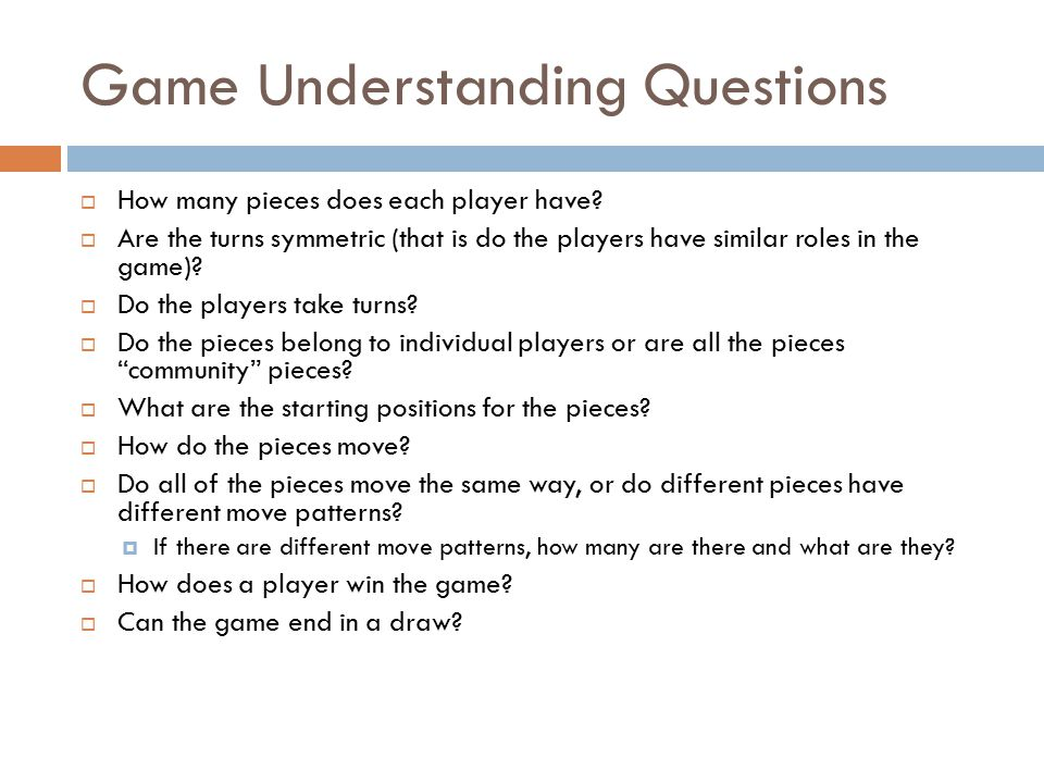 Game Understanding Questions