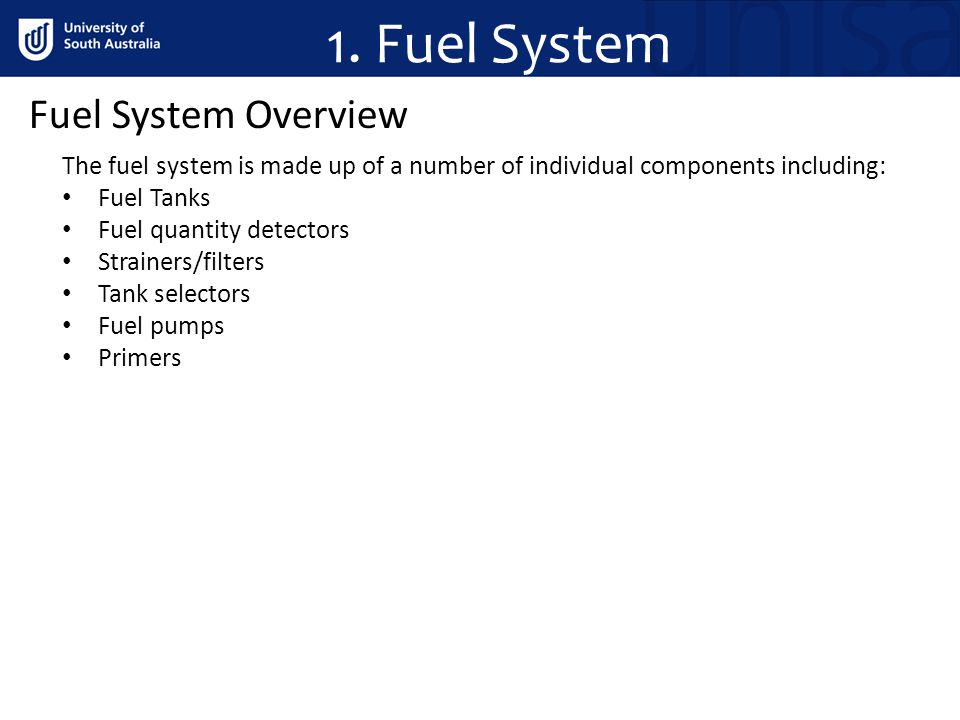 1. Fuel System Fuel System Overview