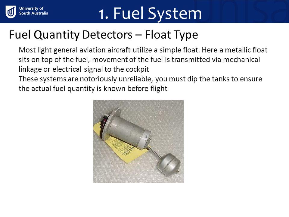 1. Fuel System Fuel Quantity Detectors – Float Type