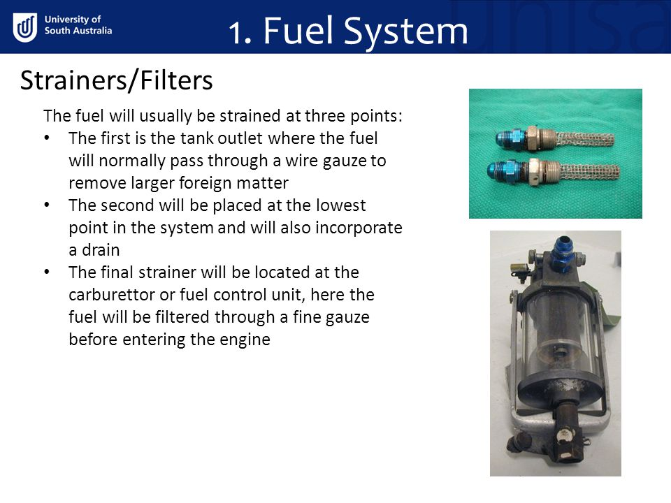 1. Fuel System Strainers/Filters