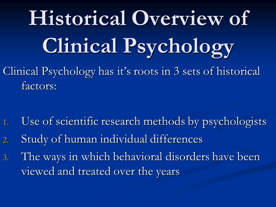 Historical Overview of Clinical Psychology