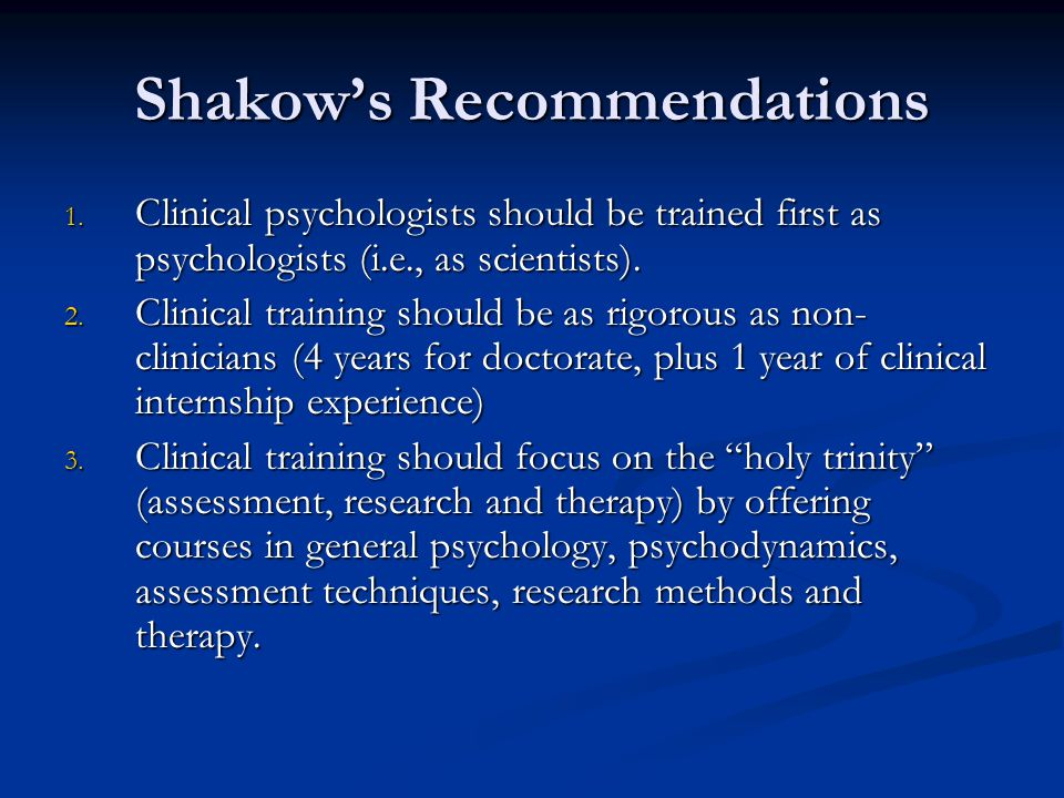 Shakow's Recommendations