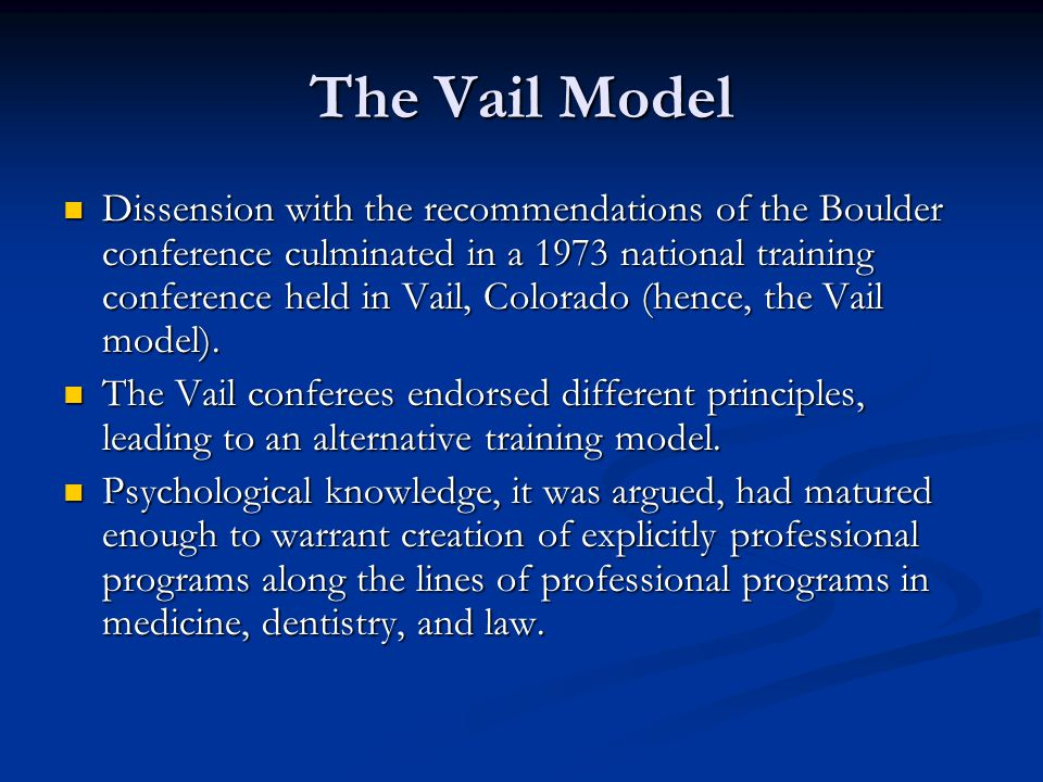 The Vail Model