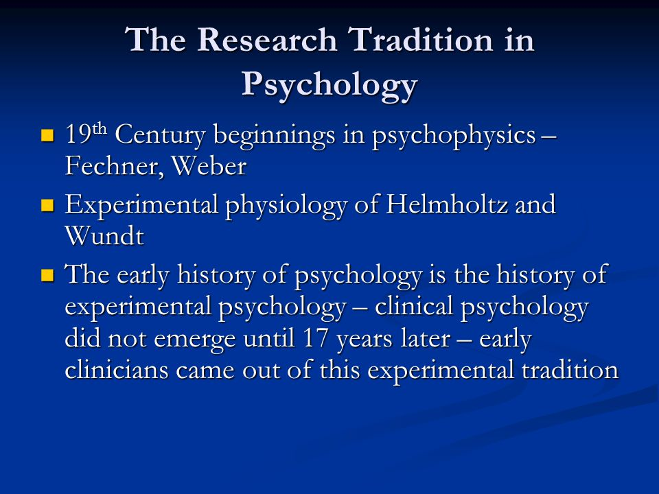 The Research Tradition in Psychology