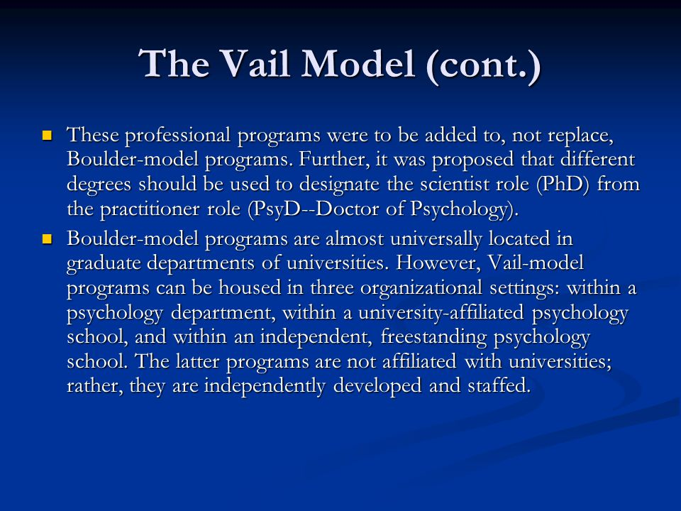 The Vail Model (cont.)