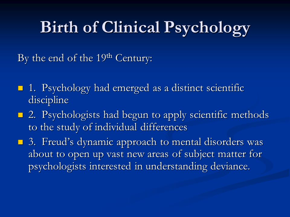 Birth of Clinical Psychology