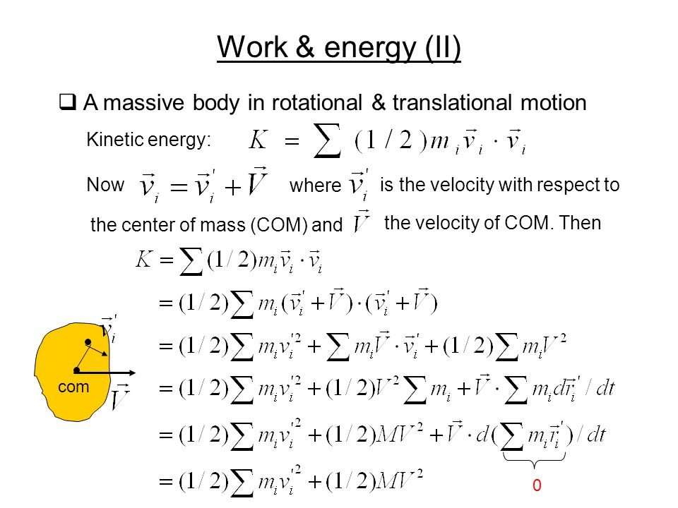 Work & energy (II) A massive body in rotational & translational motion