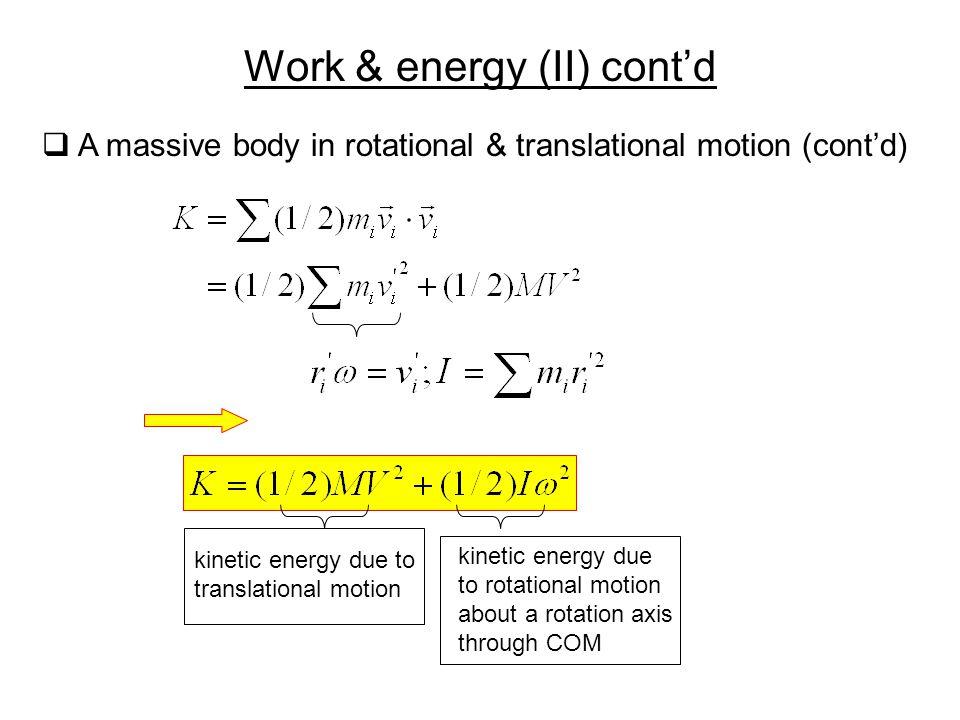 Work & energy (II) cont'd