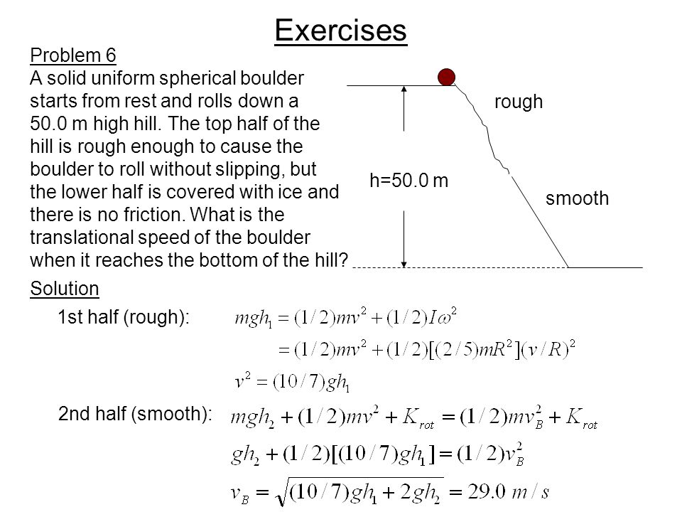 Exercises Problem 6 A solid uniform spherical boulder