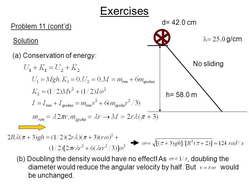 Exercises d= 42.0 cm Problem 11 (cont'd) l= 25.0 g/cm Solution