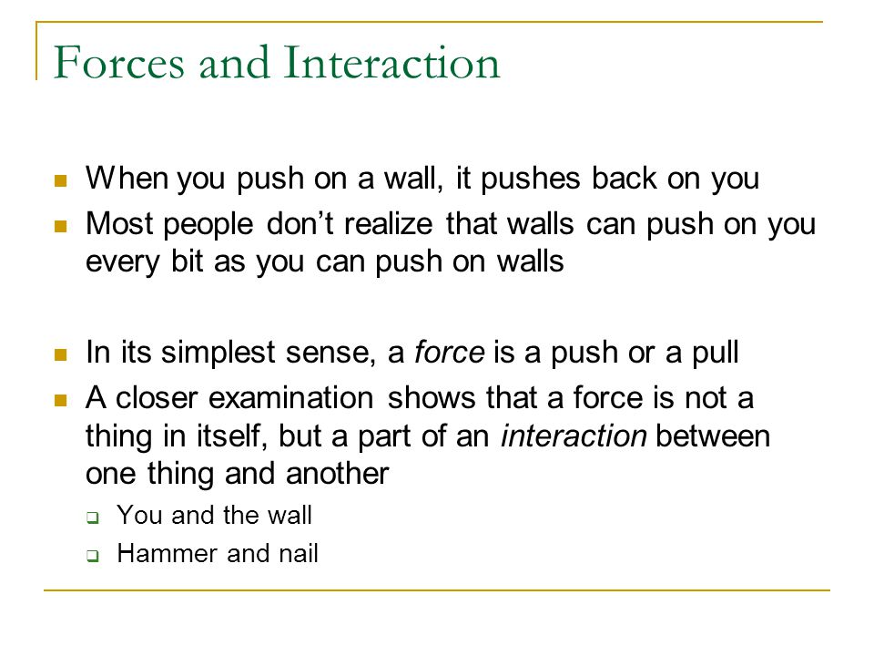 Forces and Interaction