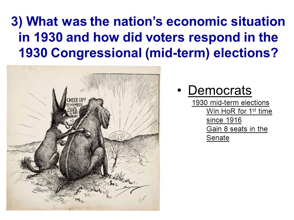 3) What was the nation's economic situation in 1930 and how did voters respond in the 1930 Congressional (mid-term) elections