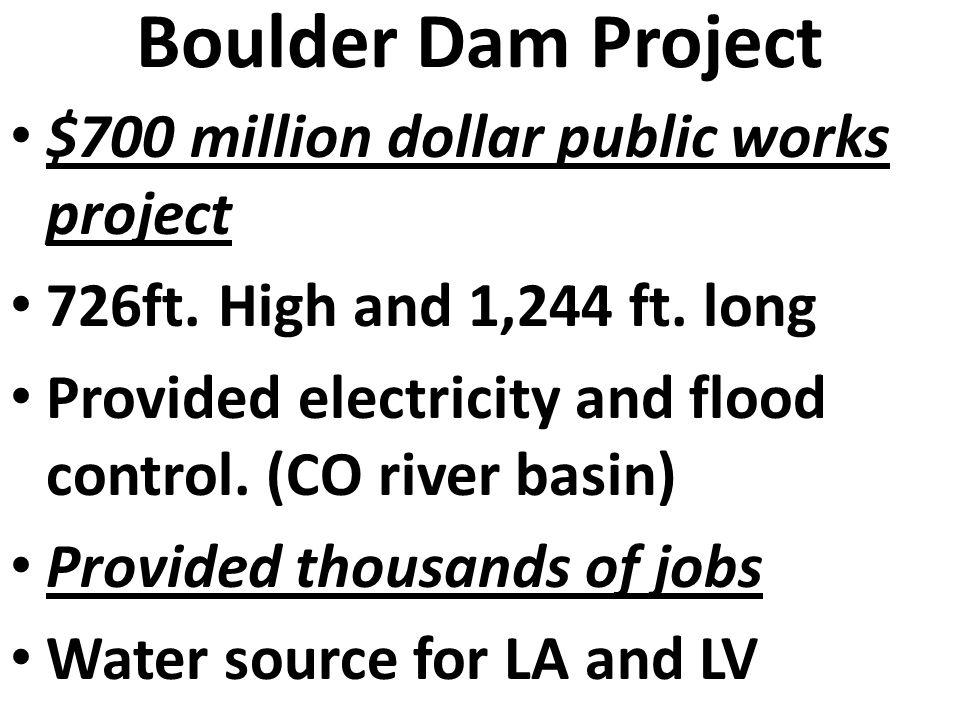 Boulder Dam Project $700 million dollar public works project