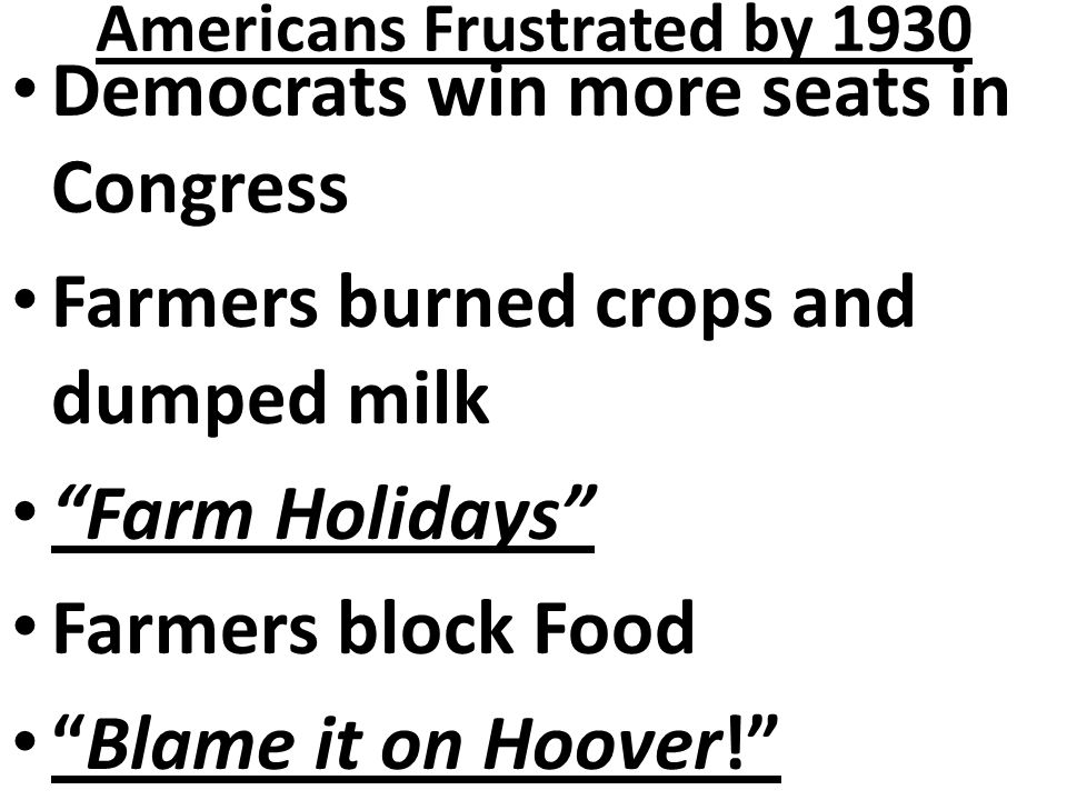 Americans Frustrated by 1930