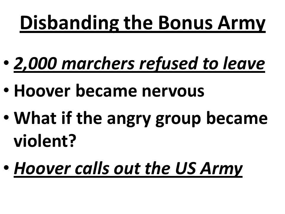 Disbanding the Bonus Army