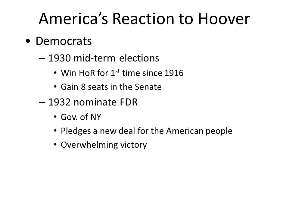 America's Reaction to Hoover