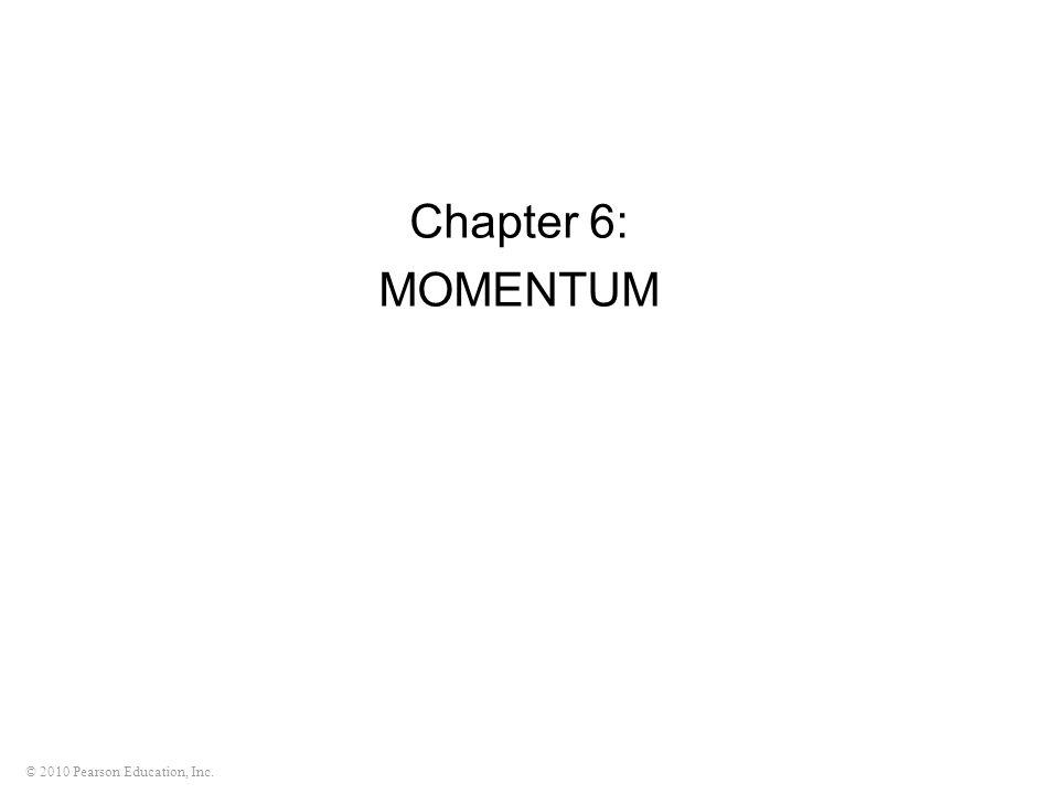 Chapter 6: MOMENTUM