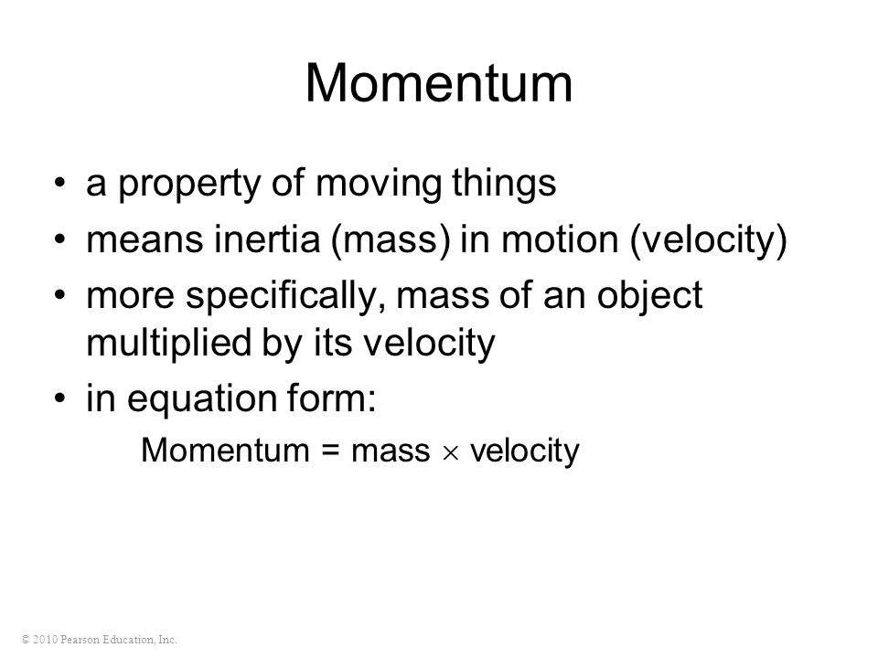 Momentum a property of moving things