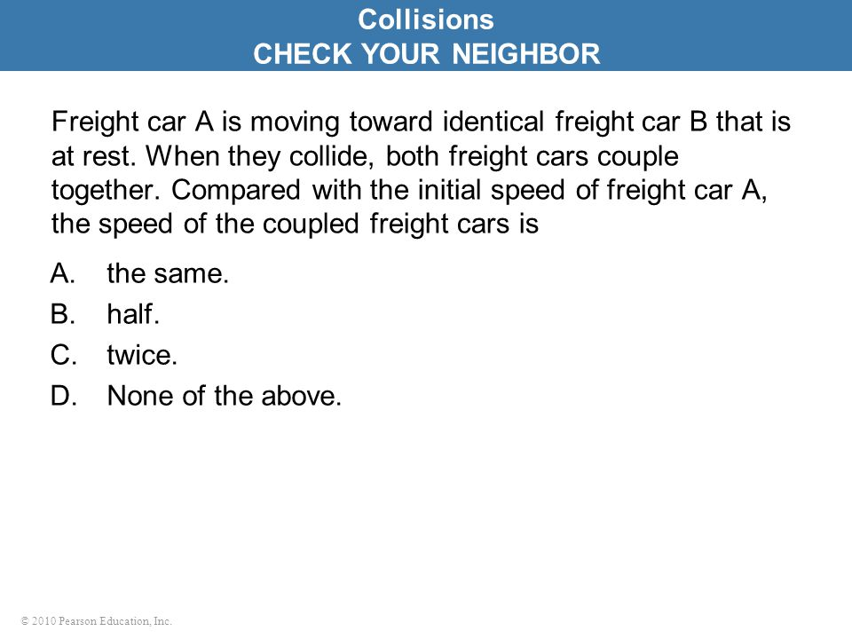 Collisions CHECK YOUR NEIGHBOR