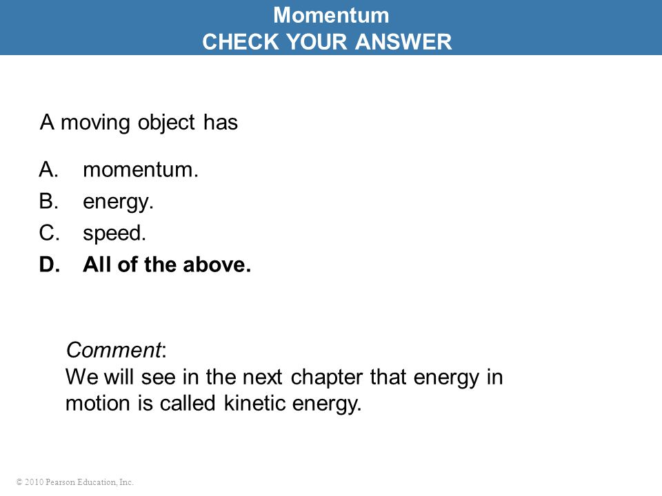 Momentum CHECK YOUR ANSWER