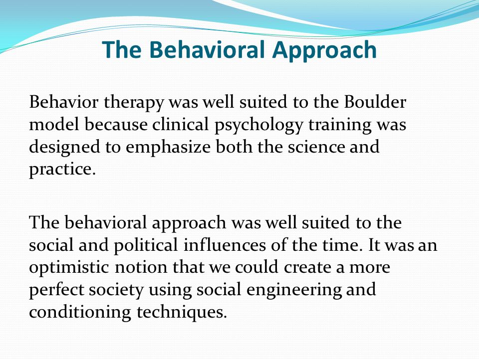 The Behavioral Approach