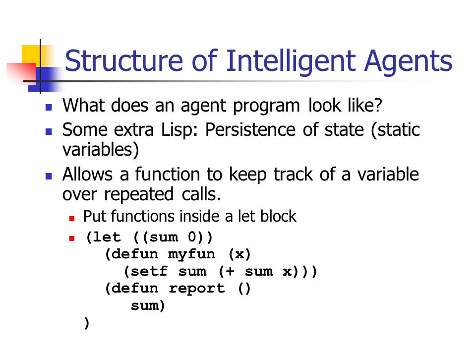 Structure of Intelligent Agents