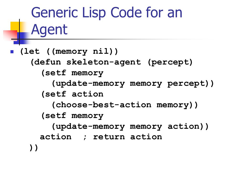 Generic Lisp Code for an Agent
