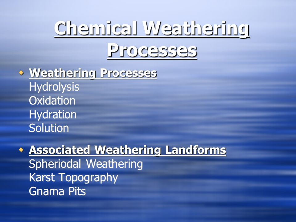 Chemical Weathering Processes