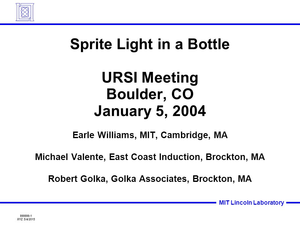 Sprite Light in a Bottle URSI Meeting Boulder, CO January 5, 2004