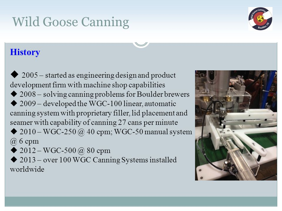 Wild Goose Canning History