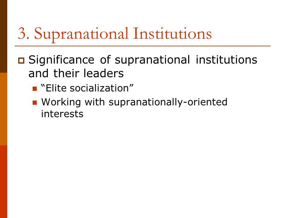3. Supranational Institutions