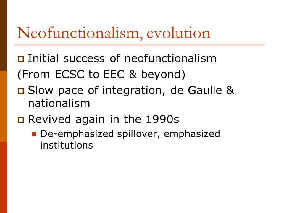 Neofunctionalism, evolution