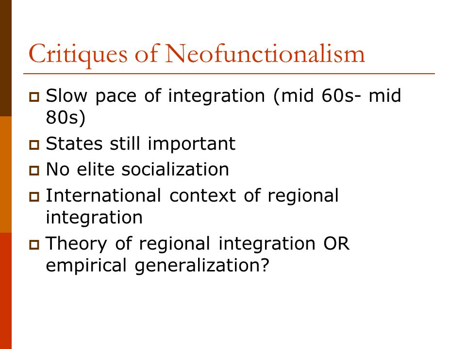 Critiques of Neofunctionalism