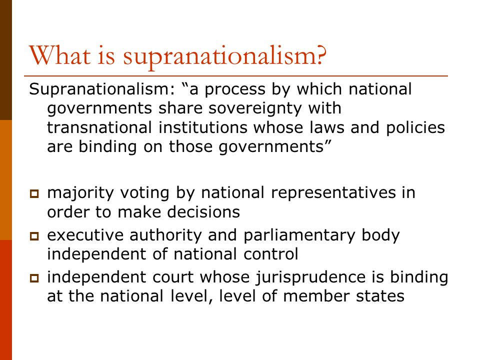 What is supranationalism