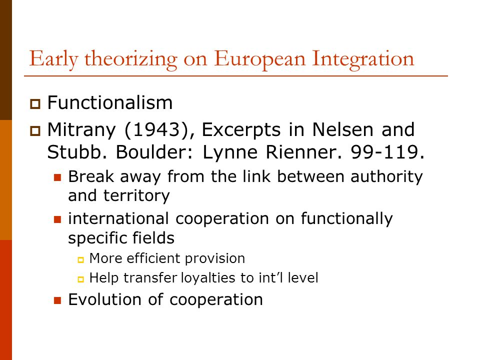 Early theorizing on European Integration