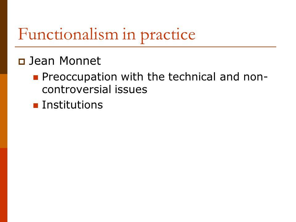 Functionalism in practice