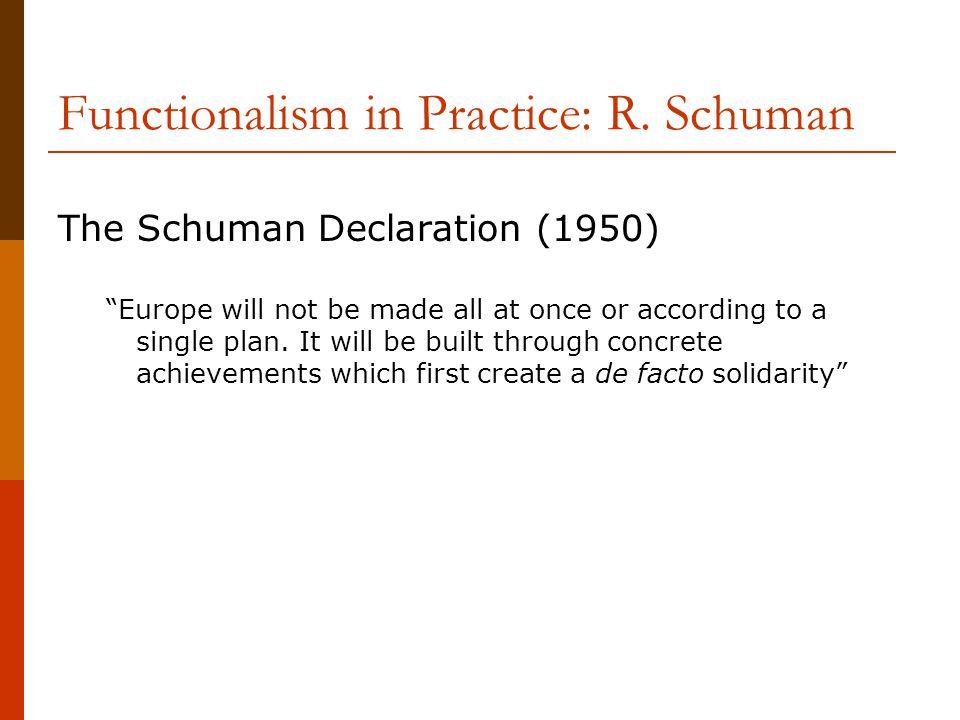 Functionalism in Practice: R. Schuman