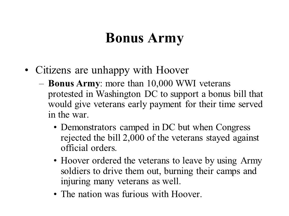 Bonus Army Citizens are unhappy with Hoover