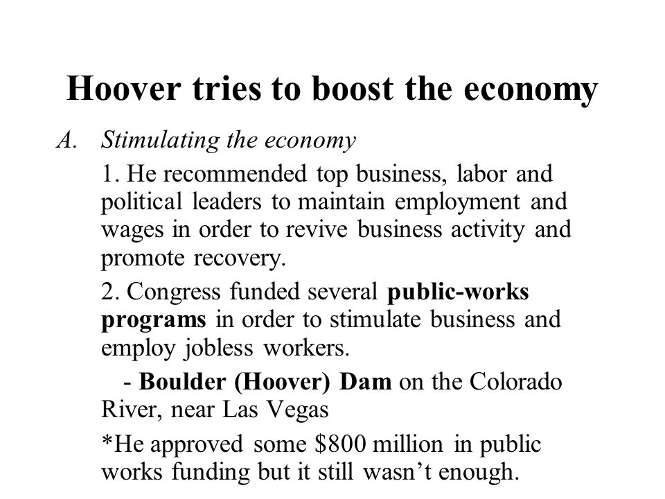Hoover tries to boost the economy