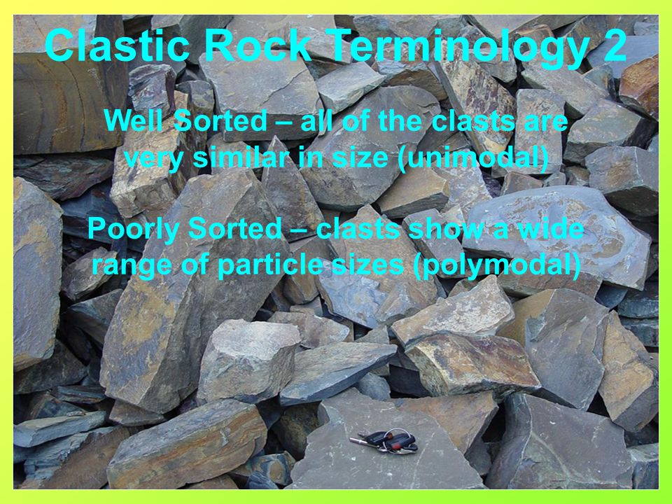 Clastic Rock Terminology 2