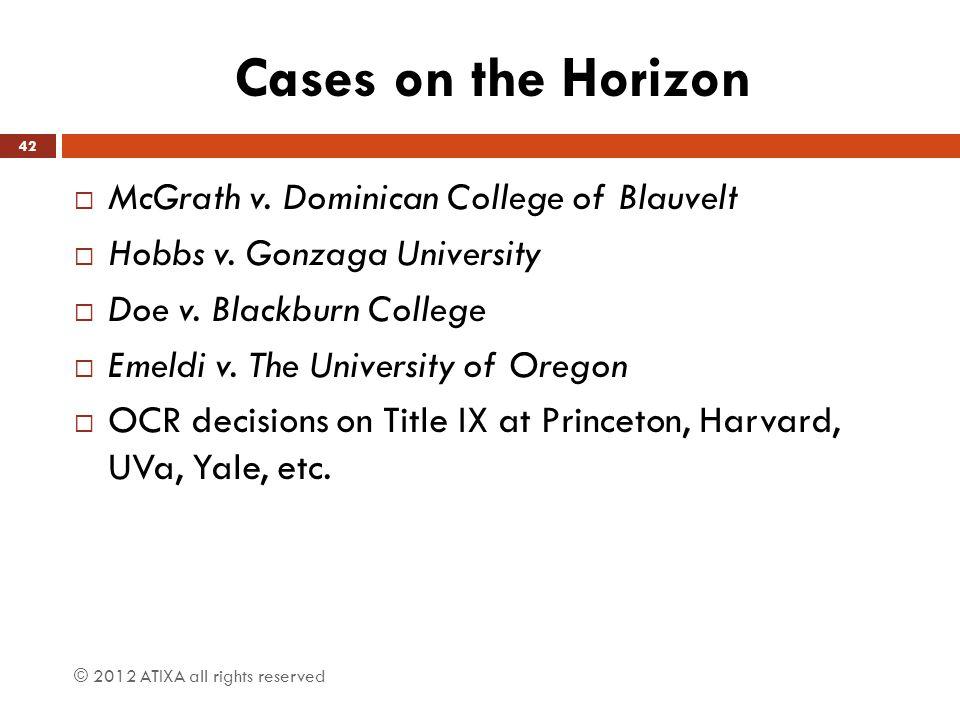Cases on the Horizon McGrath v. Dominican College of Blauvelt