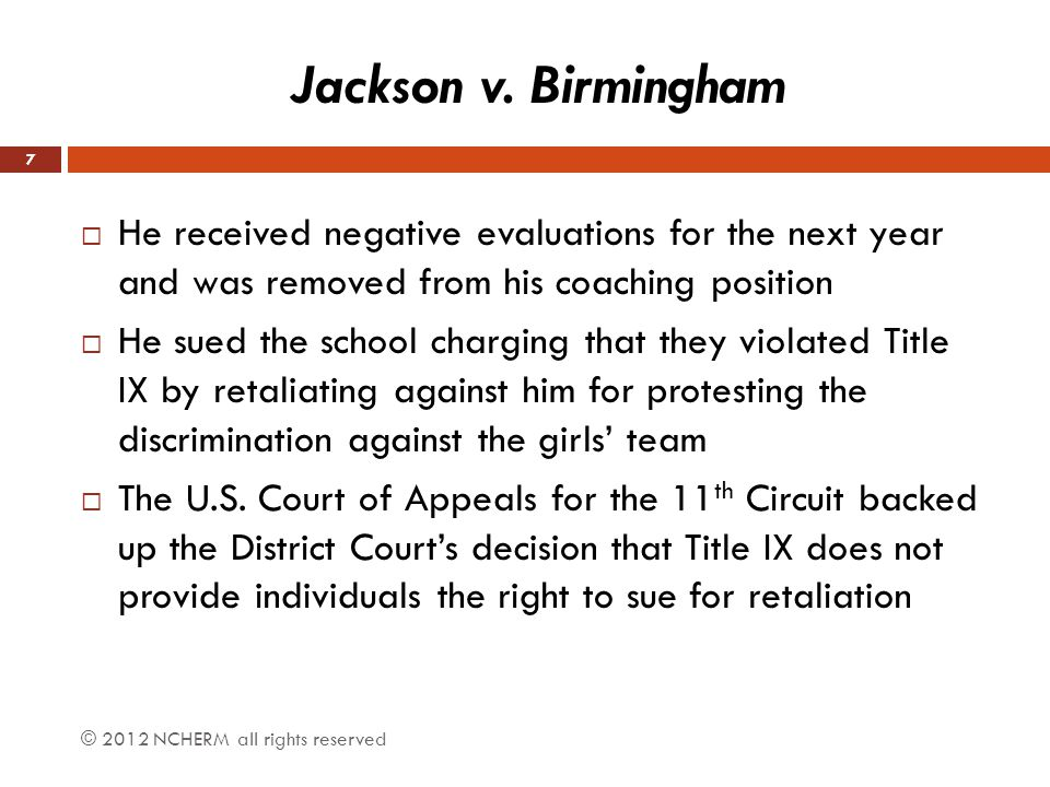 Jackson v. Birmingham He received negative evaluations for the next year and was removed from his coaching position.