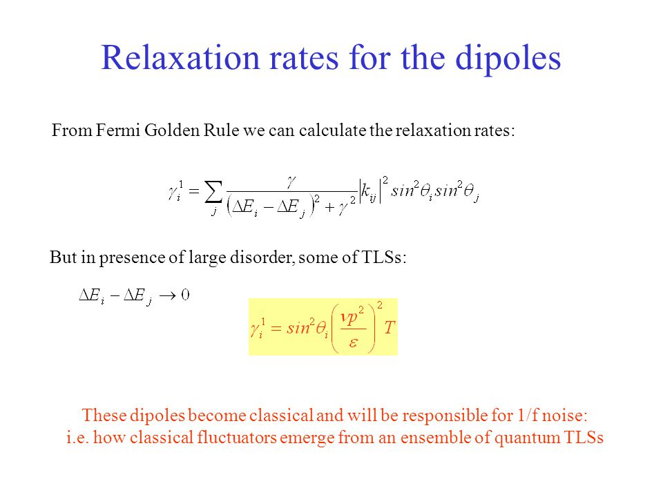 Relaxation rates for the dipoles