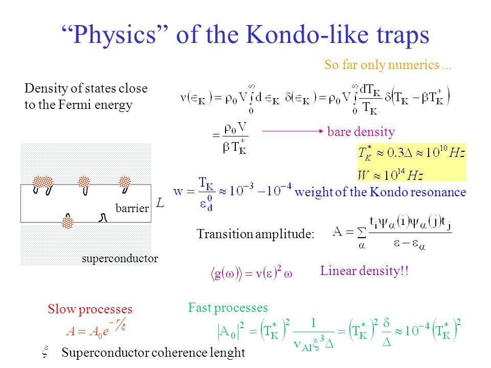 Physics of the Kondo-like traps