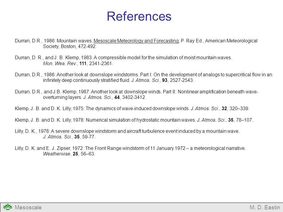 References Mesoscale M. D. Eastin